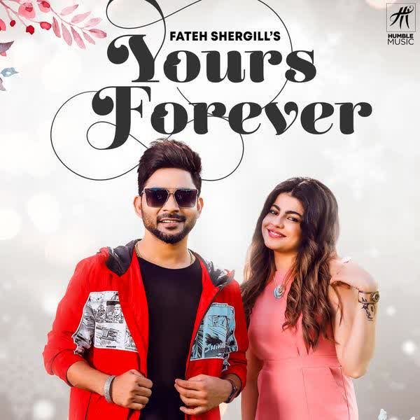 Yours Forever Fateh Shergill