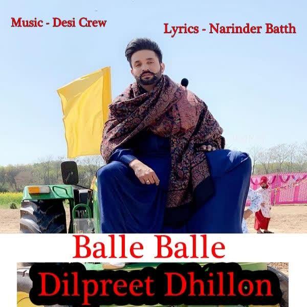 Balle Balle Dilpreet Dhillon