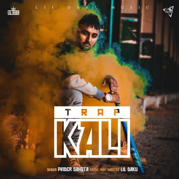 Trap Kali Pinder Sahota