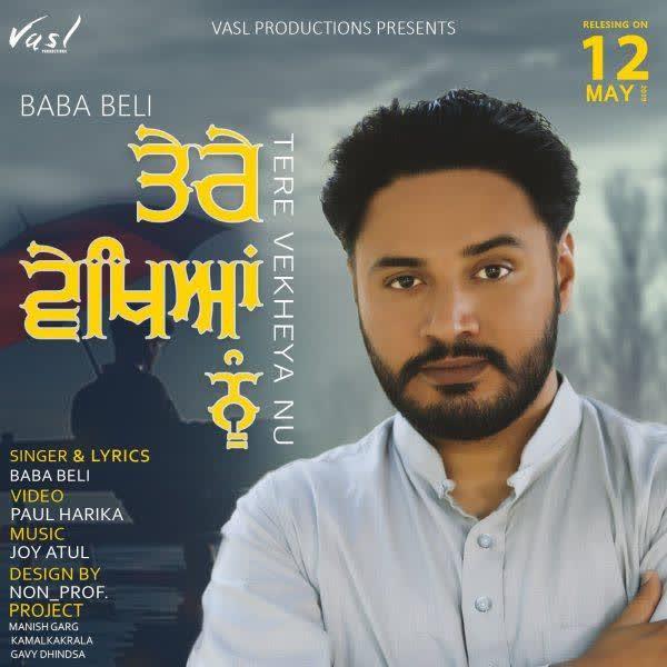 Tere Vekhya Nu (Belipuna Live) Baba Beli
