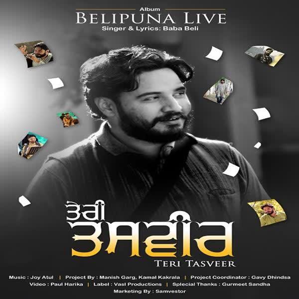 Teri Tasveer (Belipuna Live) Baba Beli