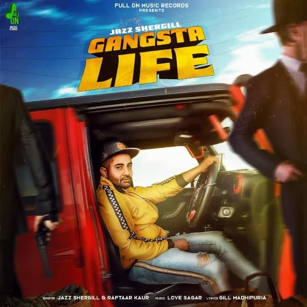 Gangsta Life Jazz Shergill