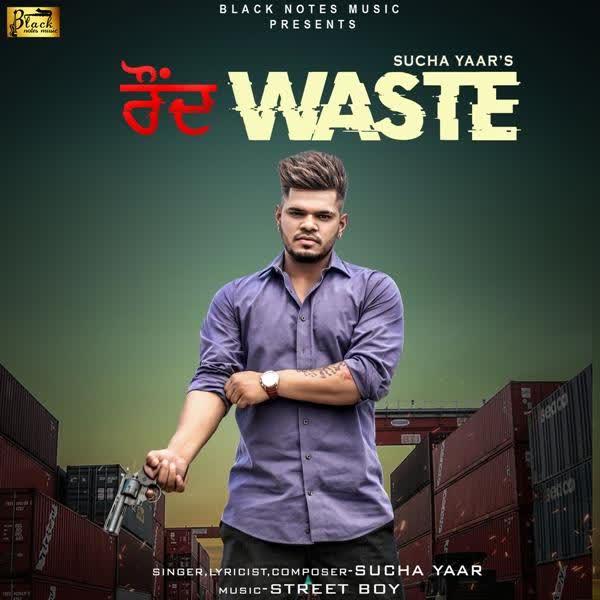 Round Waste Sucha Yaar