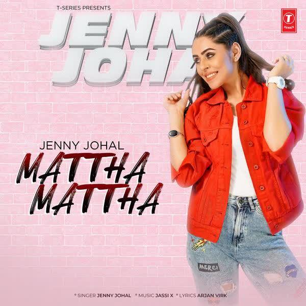 Mattha Mattha Jenny Johal