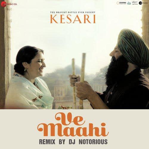 Ve Maahi Remix Arijit Singh