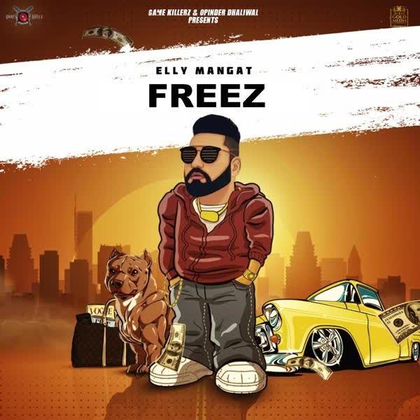 Freez (Rewind) Elly Mangat