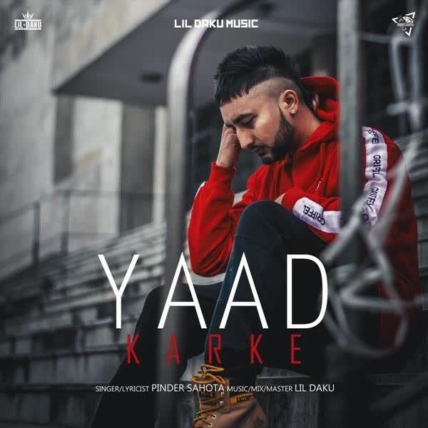 Yaad Karke Pinder Sahota