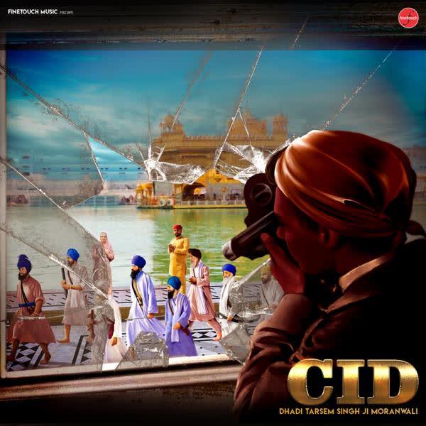 CID Dhadi Tarsem Singh Moranwali
