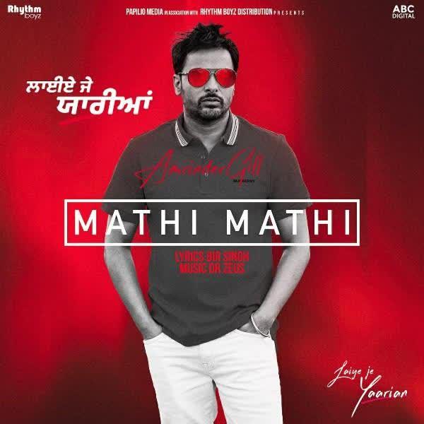 Mathi Mathi (Laiye Je Yaarian) Amrinder Gill