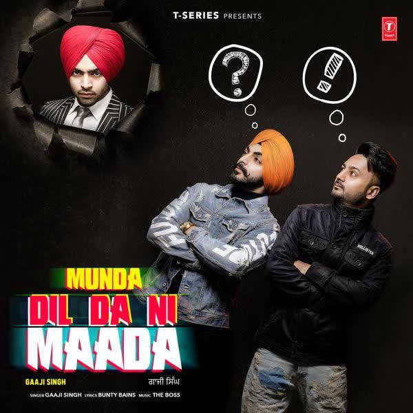 Munda Dil Da Ni Maada Gaaji Singh