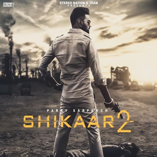 Shikaar 2 Parry Sarpanch