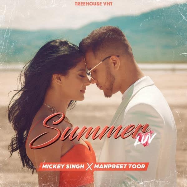 Summer Luv Mickey Singh