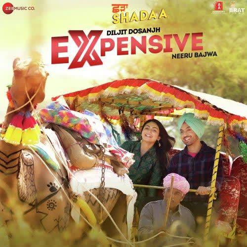 Expensive (Shadaa) Diljit Dosanjh