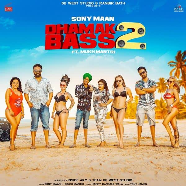 Dhamak Bass 2 Sony Maan
