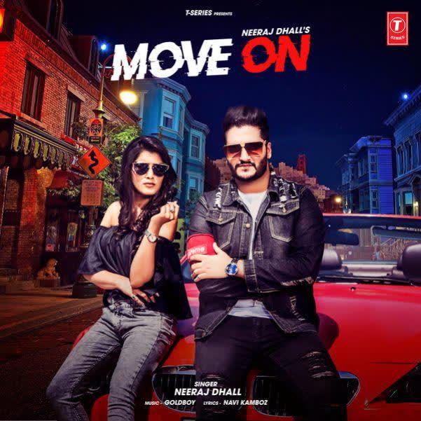 Move On Neeraj Dhall