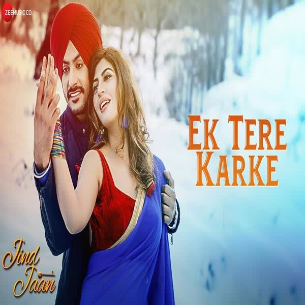 Ek Tere Karke (Jind Jaan) Mannat Noor