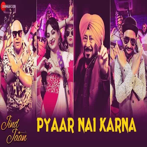 Pyaar Nai Karna (Jind Jaan) Rani Indrani Sharma