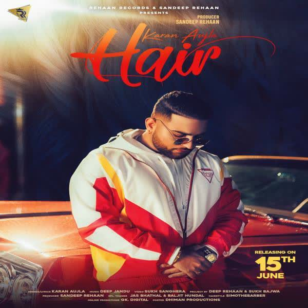 Hair Karan Aujla download Mp3 Song