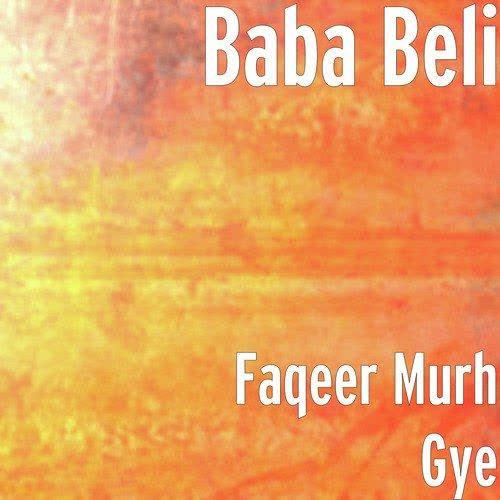Faqeer (Belipuna Live) Baba Beli