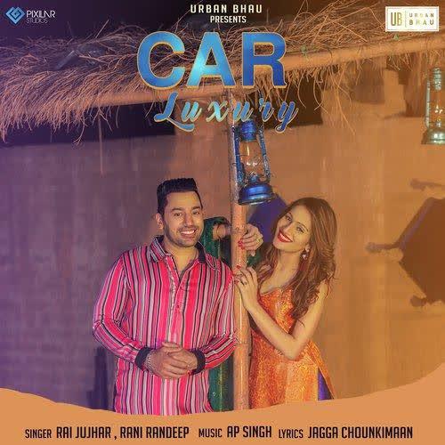 Car Luxury Rai Jujhar