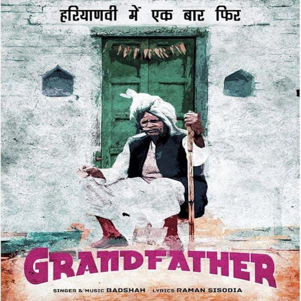 Grand Father Badshah