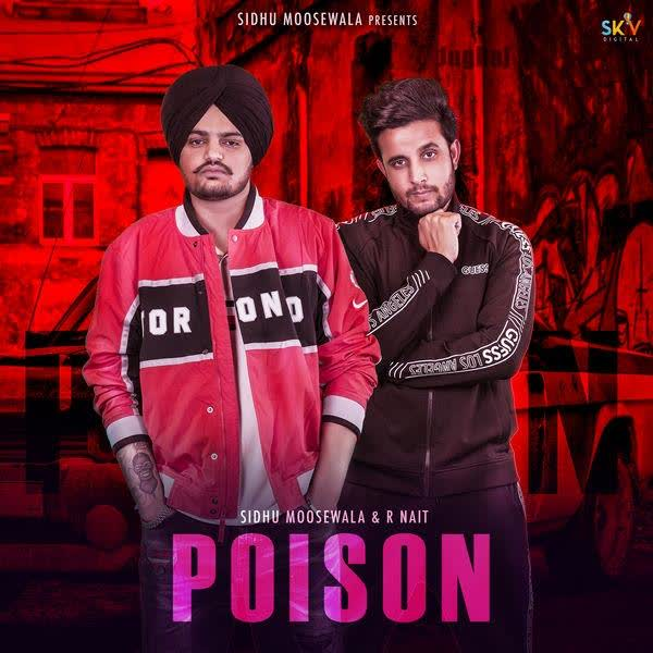 Poison Sidhu Moose Wala
