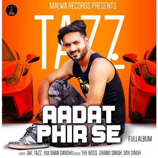 Aadat Phir Se Tazz