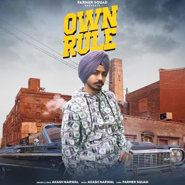 Own Rule Akash Narwal