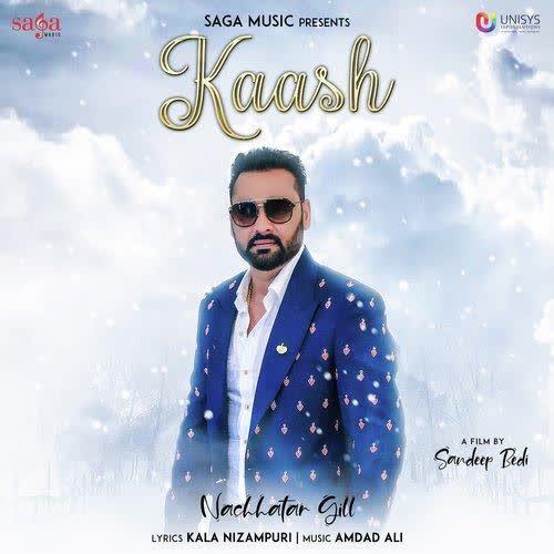 Kaash Nachhatar Gill