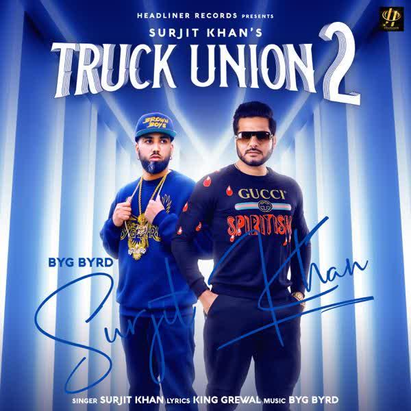 Truck Union 2 Surjit Khan