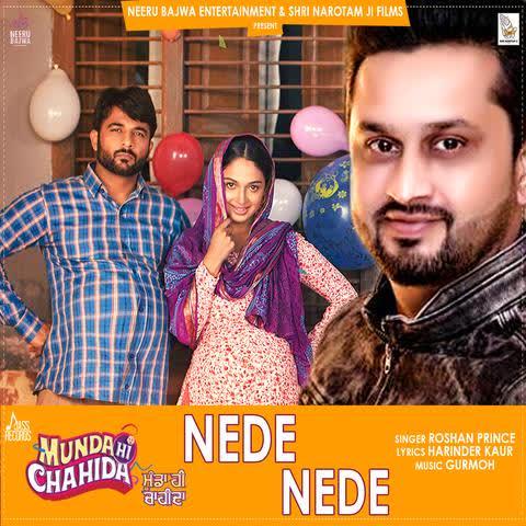 Nede Nede (Munda Hi Chahida) Roshan Prince
