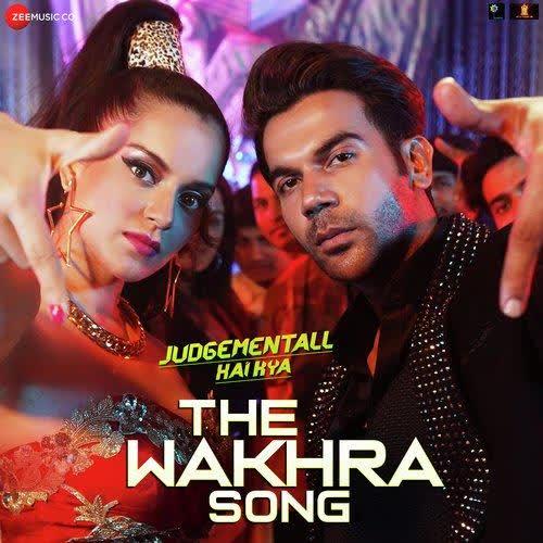 The Wakhra Song (Judgementall Hai Kya) Navv Inder