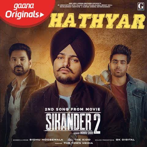 Hathyar (Sikandar 2) Sidhu Moose Wala