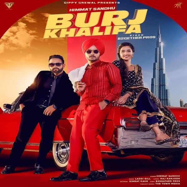 Burj Khalifa (Full Song) Himmat Sandhu