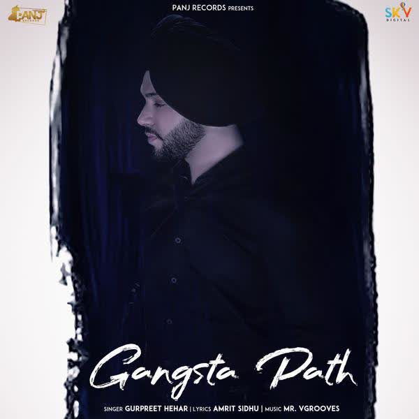 Gangsta Path Gurpreet Hehar