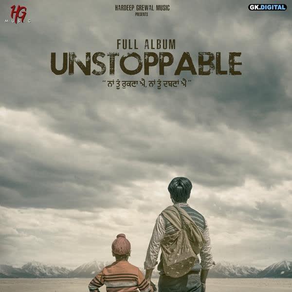 Unstoppable (Full Song) Hardeep Grewal