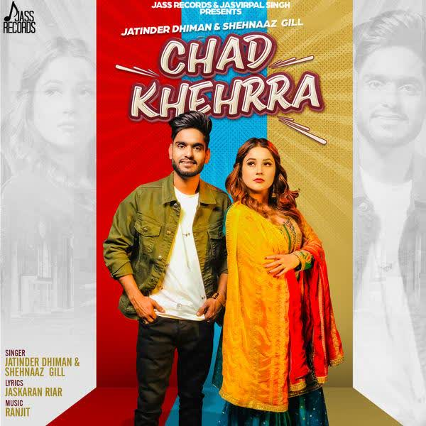Chad Khehrra Jatinder Dhiman