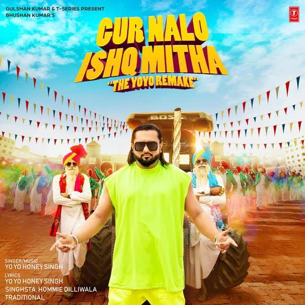 Gur Nalo Ishq Mitha Yo Yo Honey Singh