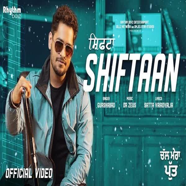 Shiftaan (Chal Mera Putt) Gurshabad