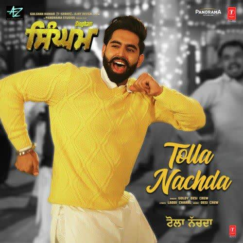 Tolla Nachda (Singham) Goldy Desi Crew