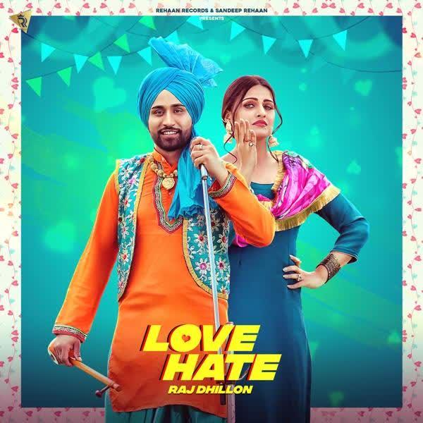 Love Hate Raj Dhillon