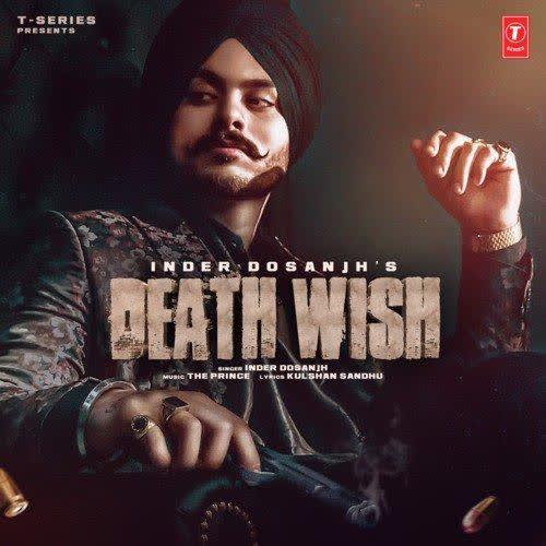 Death Wish Inder Dosanjh