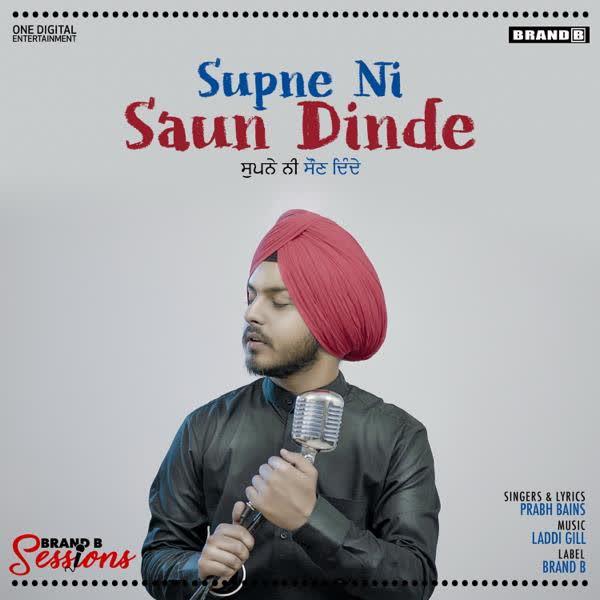 Supne Ni Saun Dinde Prabh Bains