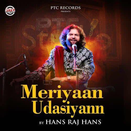 Meriyaan Udasiyann Hans Raj Hans