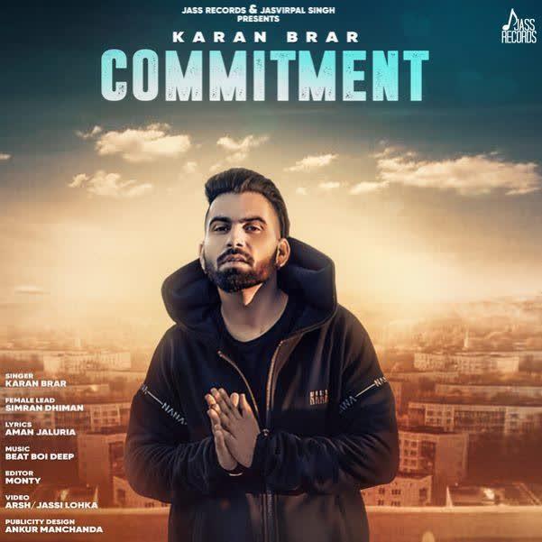 Commitment Karan Brar
