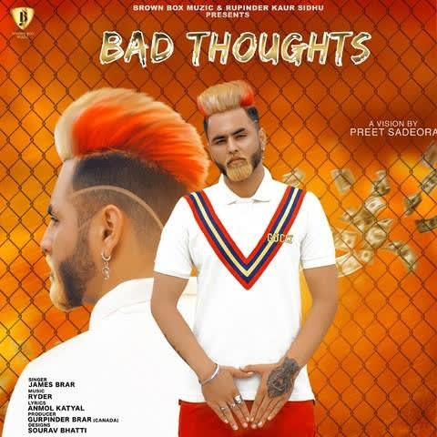 Bad Thoughts James Brar
