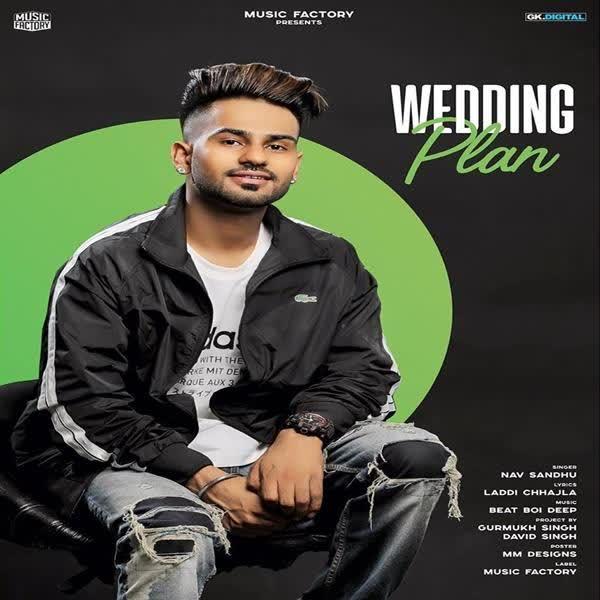 Wedding Plan Nav Sandhu