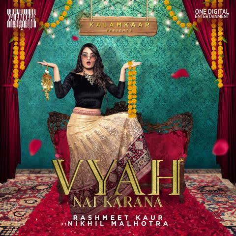Vyah Nai Karana Rashmeet Kaur