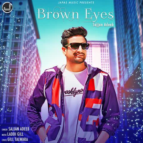 Brown Eyes Sajjan Adeeb
