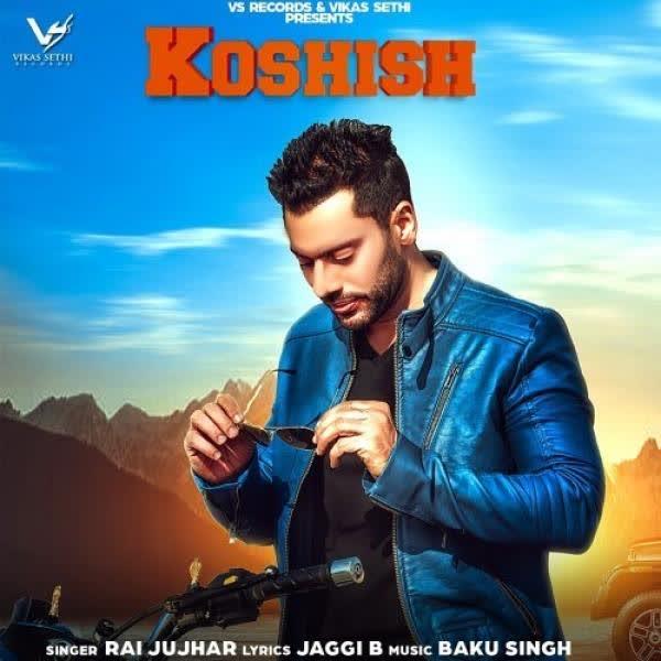 Koshish Rai Jujhar